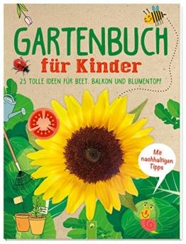 gartenbuch-fuer-kinder-kreative-und-nachhaltige-ideen-fuer-beet-balkon-und-blumentopf-mit-einfachen-anleitungen-gaertnern-spielen-basteln-und-kinderleicht-der-umwelt-helf-1