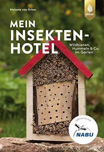mein-insektenhotel-wildbienen-hummeln-co-im-garten-aktiv-gegen-insektensterben-1