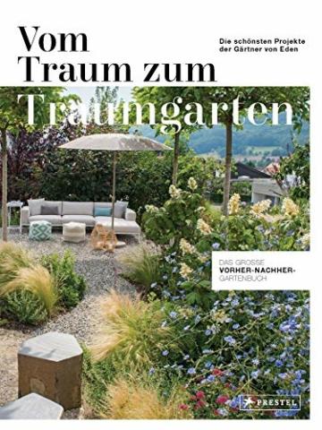 vom-traum-zum-traumgarten-das-grosse-vorher-nachher-gartenbuch-die-schoensten-projekte-der-gaertner-von-eden-1